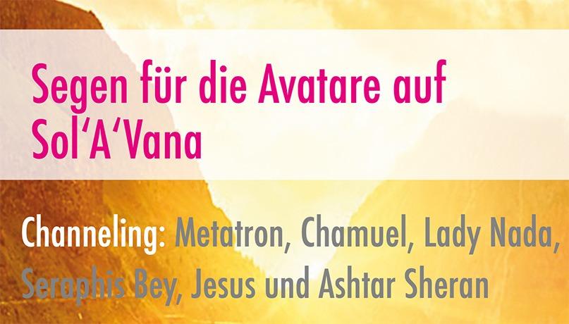 Segen für die Avatare auf Sol'A'Vana