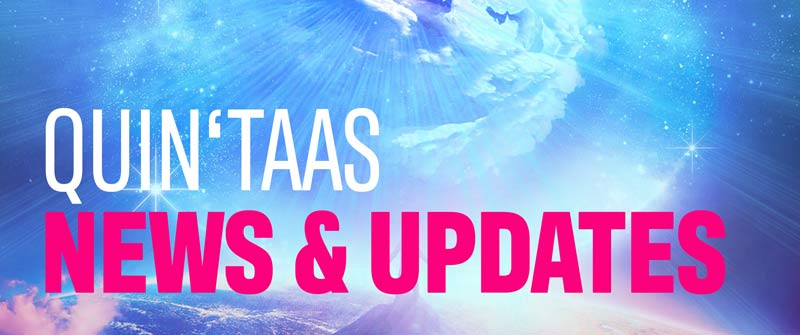QUIN'TAAS NEWS & UPDATES