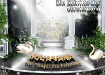 SOL'A'VANA- Der Tempel des Friedens – Die Schritte mit meiner Begleitung